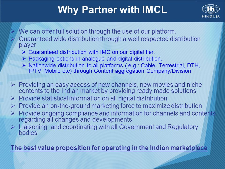 Why Partner with IMCLWe can offer full solution through the use of our platform.