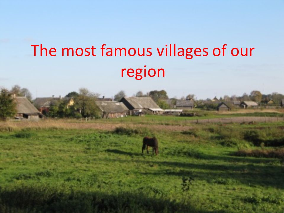 The most famous villages of our region