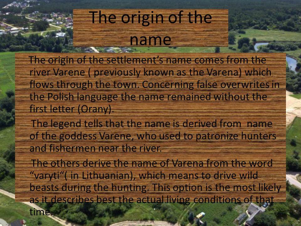 The origin of the name