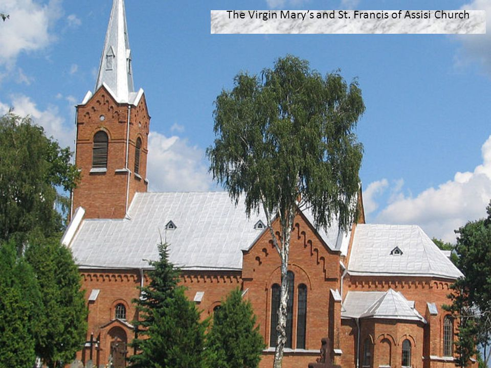 The Virgin Mary's and St. Francis of Assisi Church