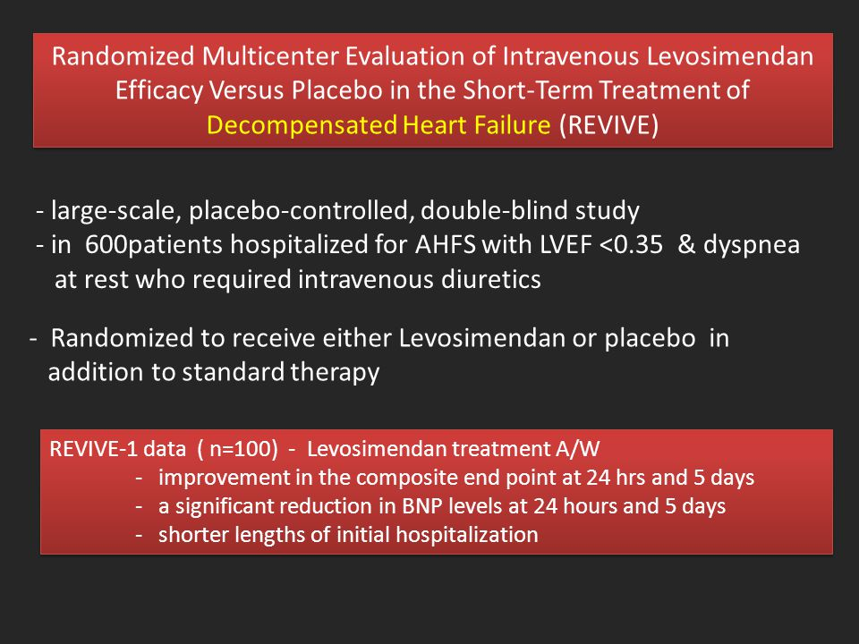 - large-scale, placebo-controlled, double-blind study