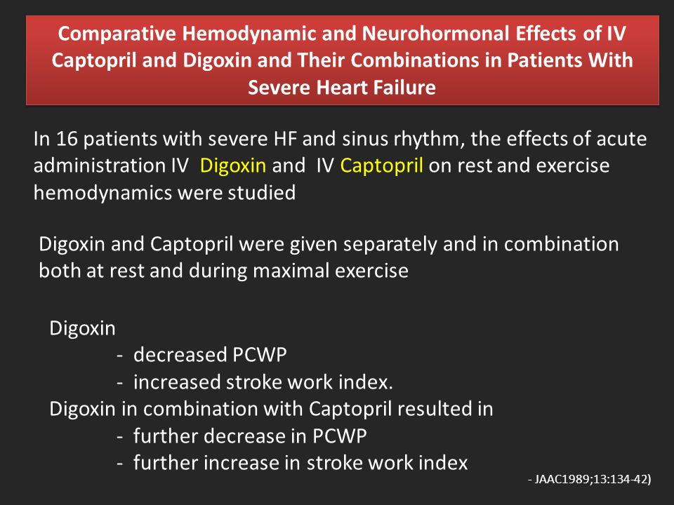 - increased stroke work index.