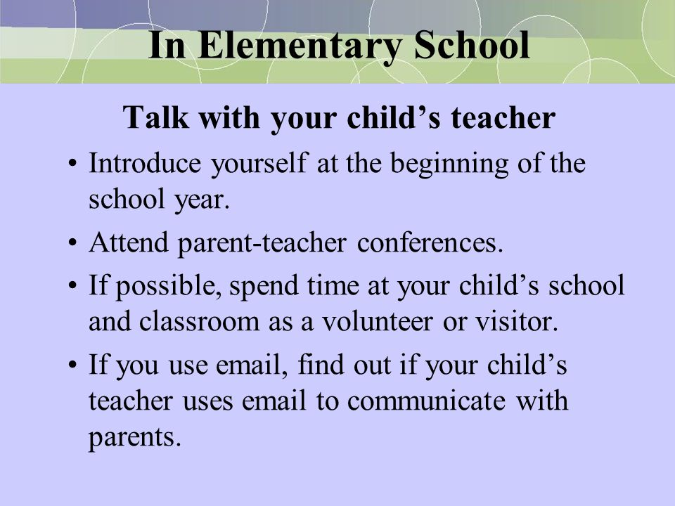 Talk with your child's teacher