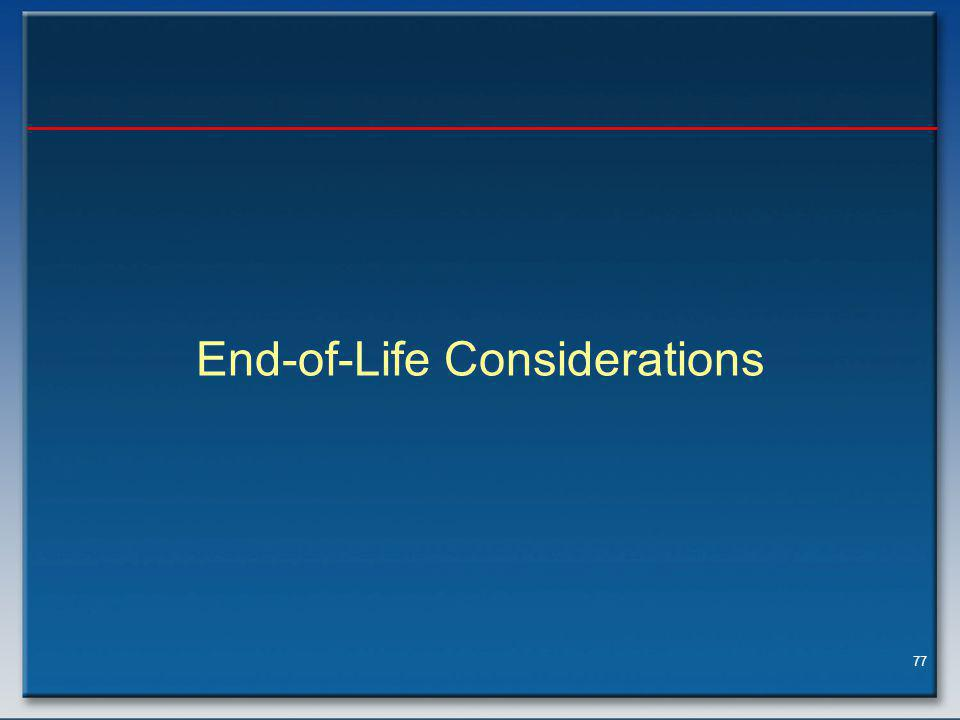 End-of-Life Considerations