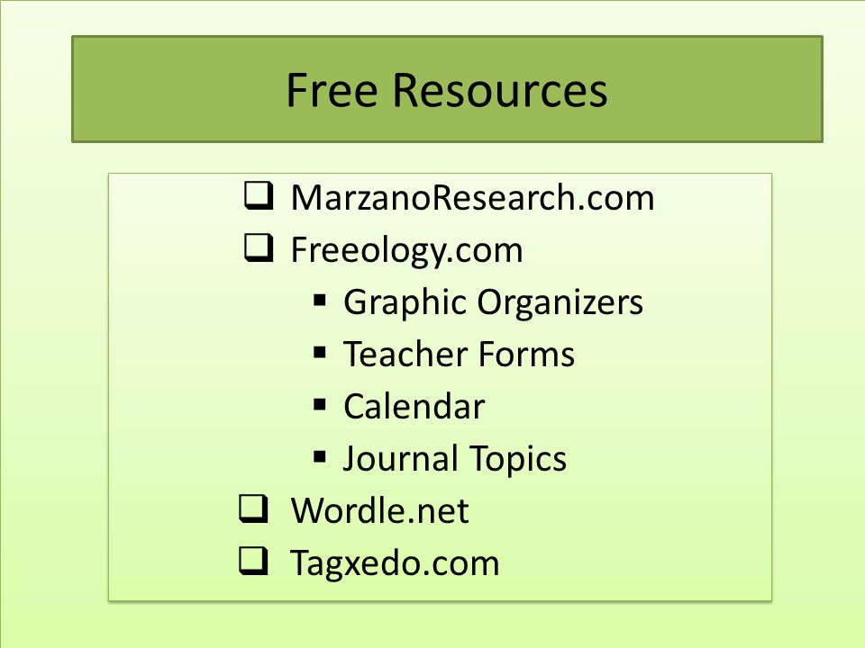 Free Resources MarzanoResearch.com Freeology.com Graphic Organizers