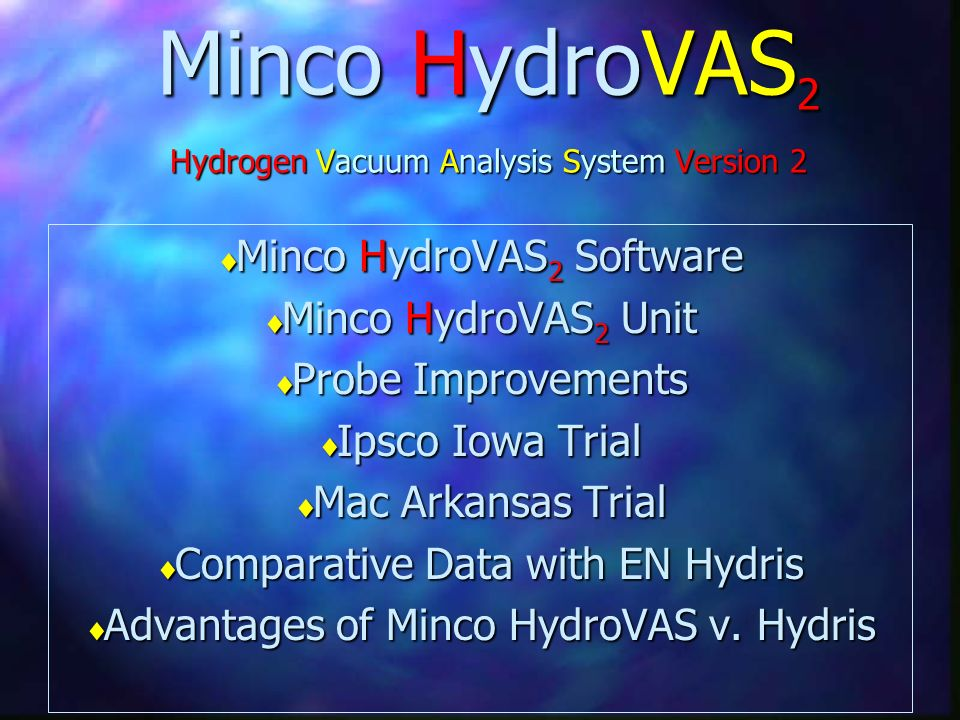Minco HydroVAS2 Hydrogen Vacuum Analysis System Version 2