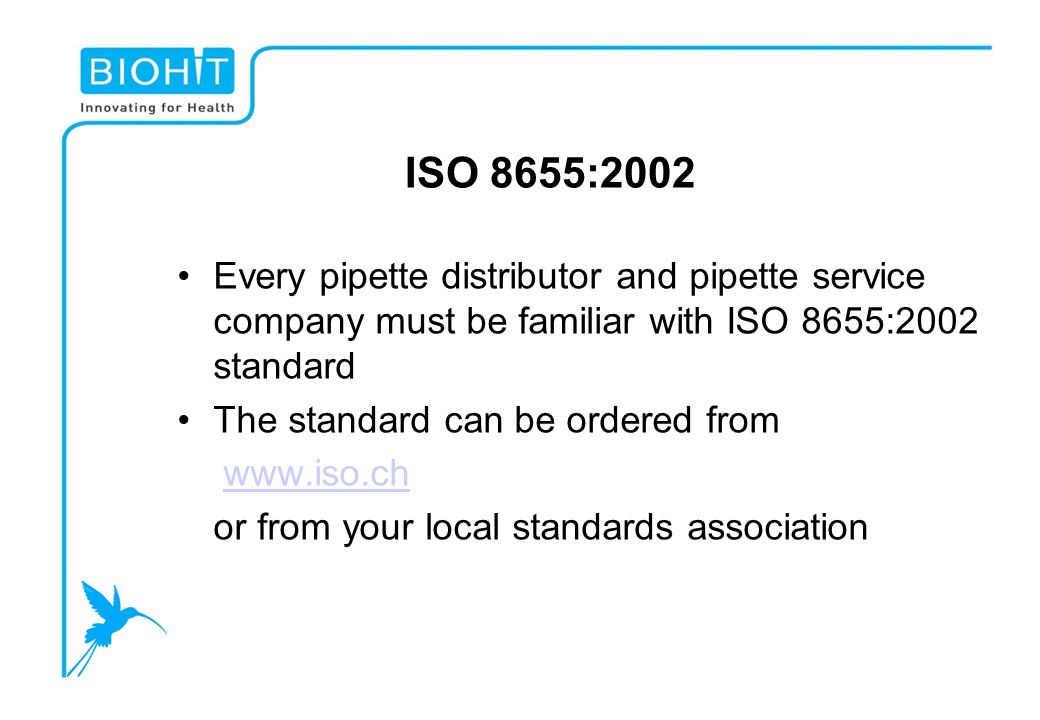 ISO 8655:2002 Every pipette distributor and pipette service company must be familiar with ISO 8655:2002 standard.