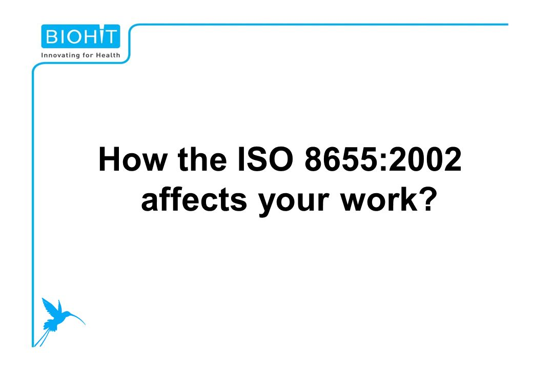 How the ISO 8655:2002 affects your work