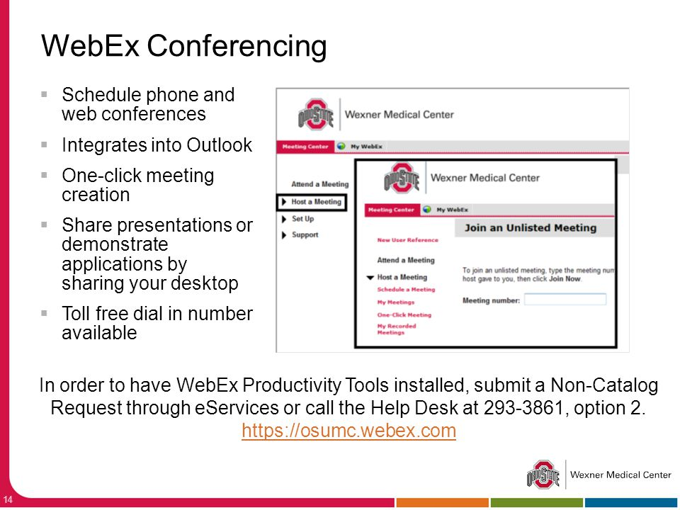 WebEx Conferencing Schedule phone and web conferences