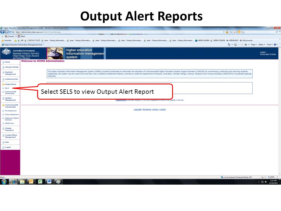 Output Alert Reports Select SELS to view Output Alert Report
