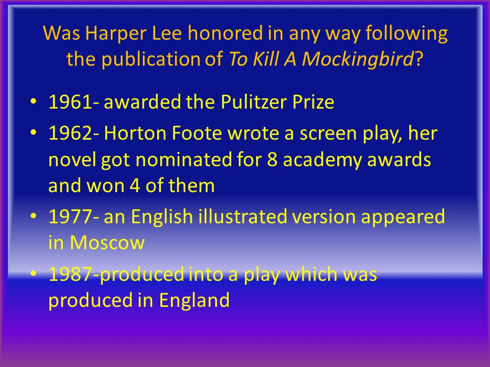 Was Harper Lee honored in any way following the publication of To Kill A Mockingbird