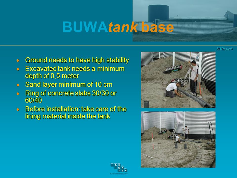 BUWAtank base Ground needs to have high stability