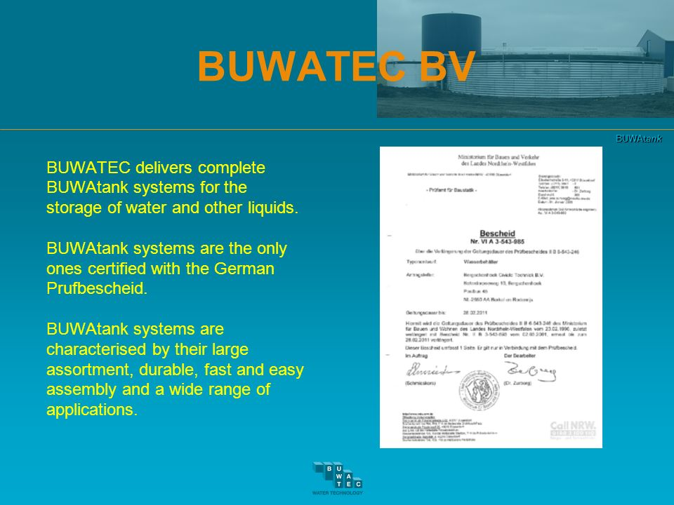 BUWATEC BV BUWATEC delivers complete BUWAtank systems for the