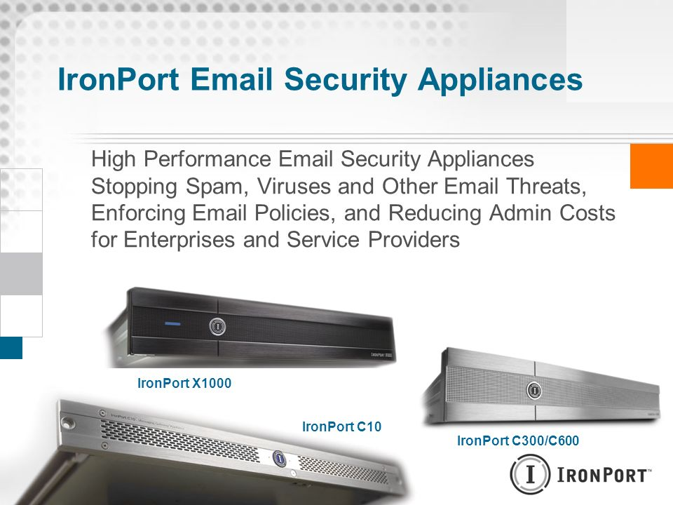 IronPort Email Security Appliances