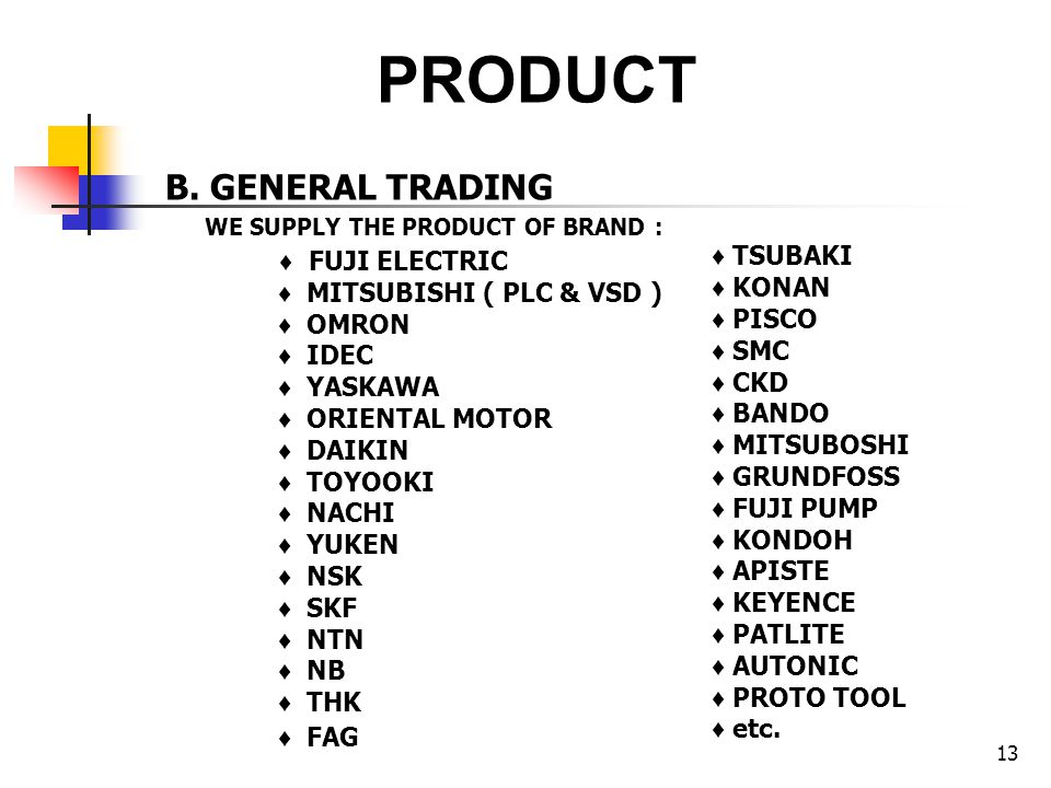 PRODUCT B. GENERAL TRADING WE SUPPLY THE PRODUCT OF BRAND :