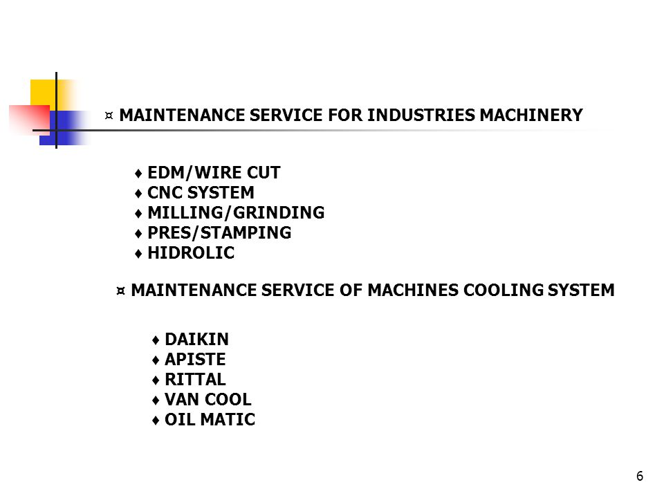 ¤ MAINTENANCE SERVICE FOR INDUSTRIES MACHINERY