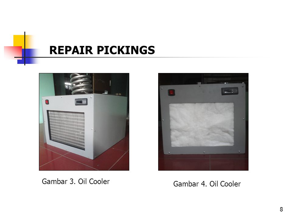 REPAIR PICKINGS Gambar 3. Oil Cooler Gambar 4. Oil Cooler