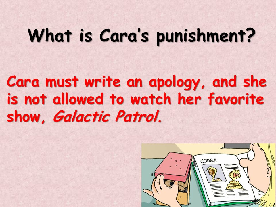 What is Cara's punishment