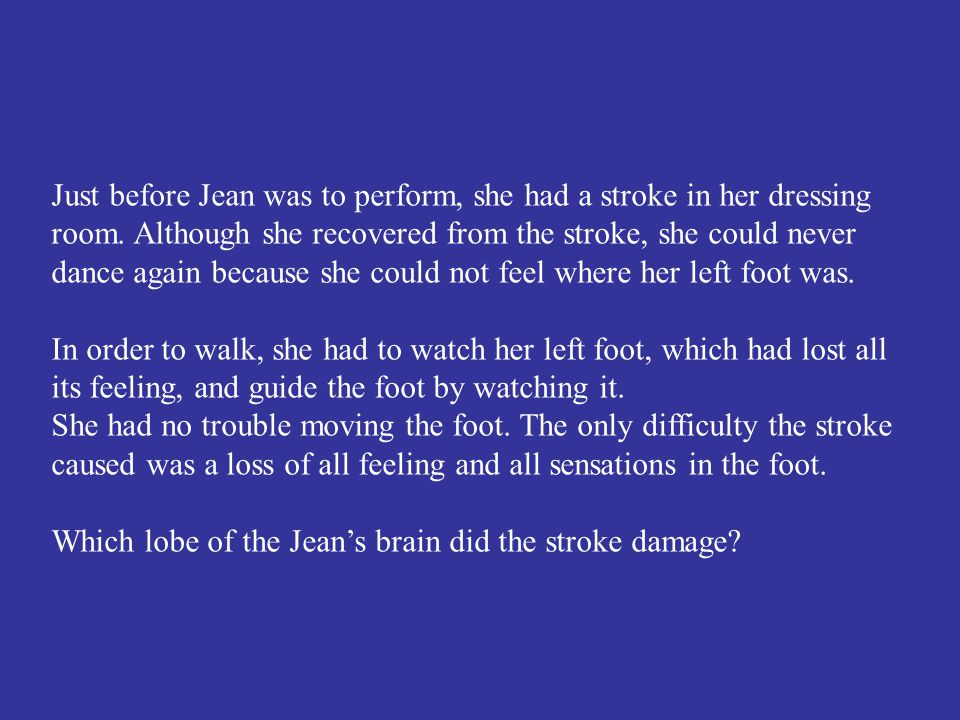 Which lobe of the Jean's brain did the stroke damage