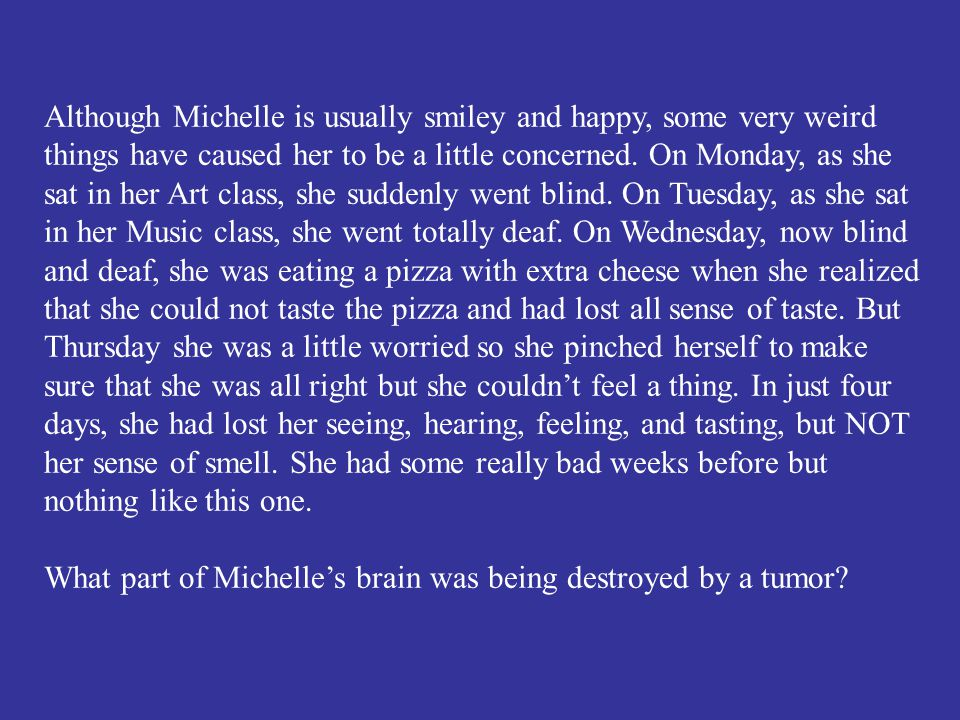 What part of Michelle's brain was being destroyed by a tumor