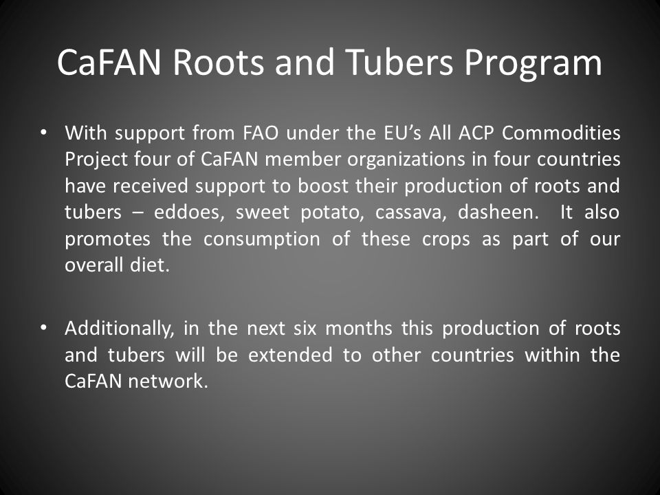 CaFAN Roots and Tubers Program