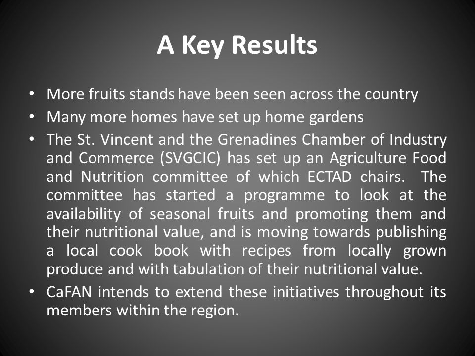 A Key Results More fruits stands have been seen across the country