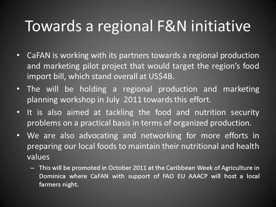 Towards a regional F&N initiative
