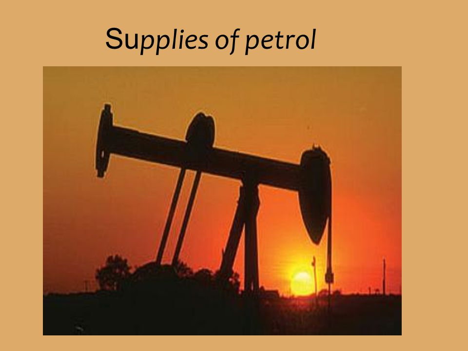 Supplies of petrol