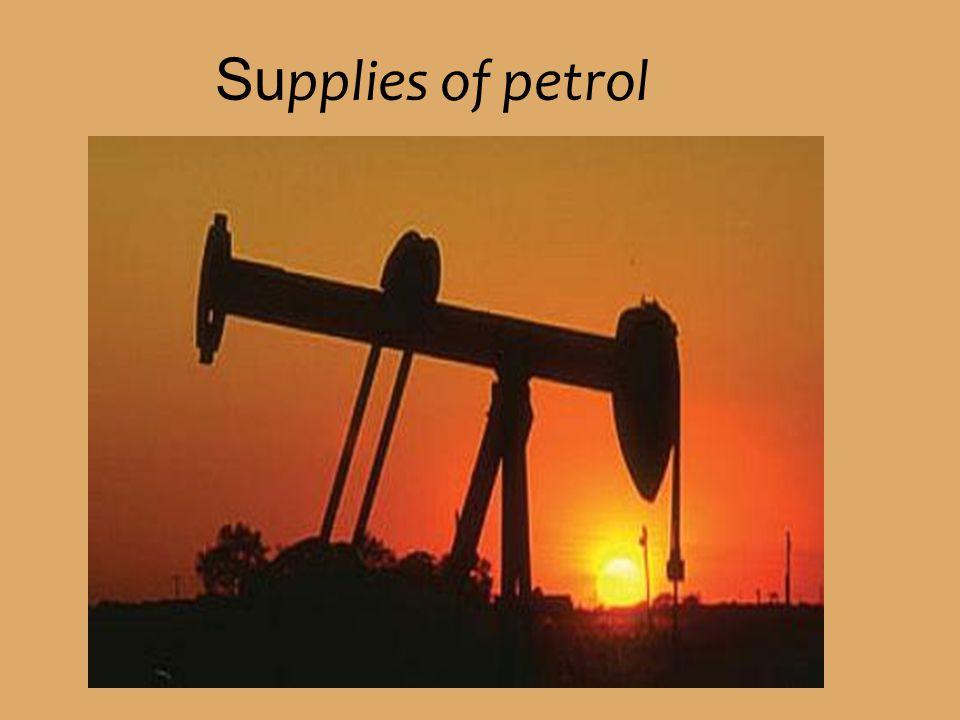 Supplies of petrol