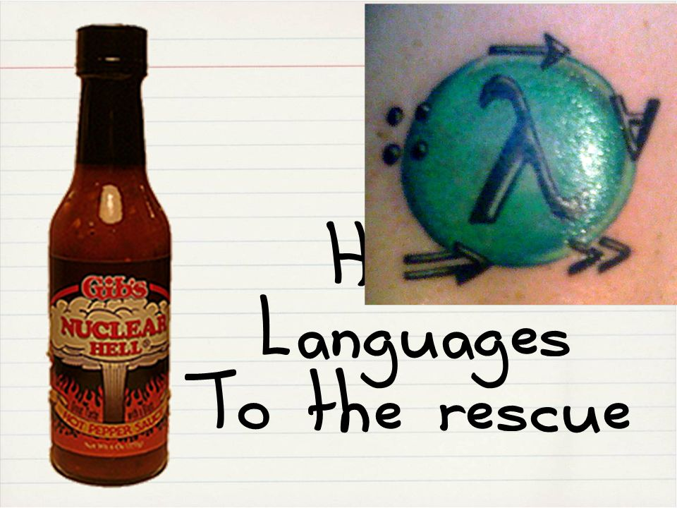 HOT Languages To the rescue