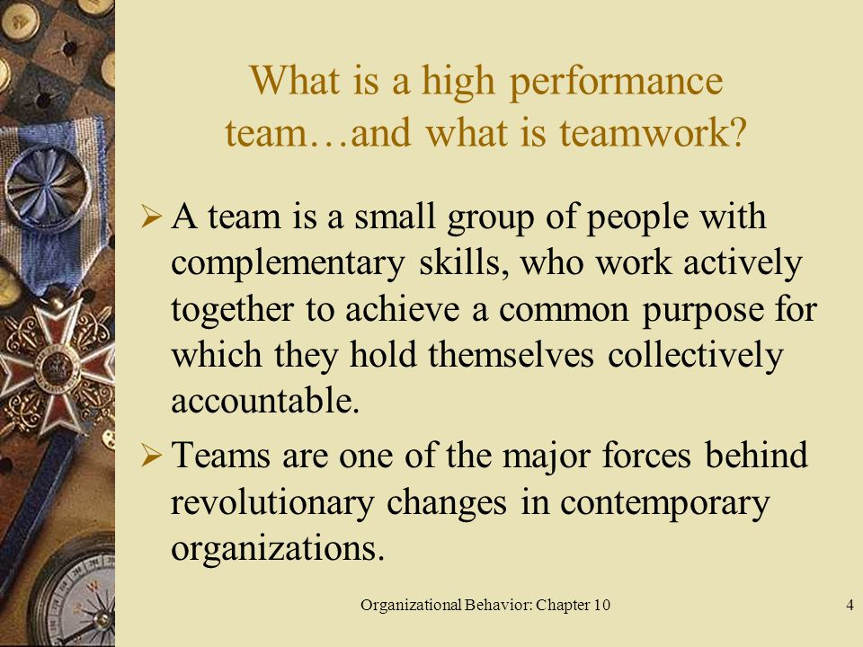 What is a high performance team…and what is teamwork
