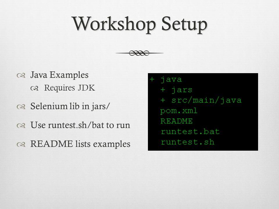 Workshop Setup Java Examples Selenium lib in jars/