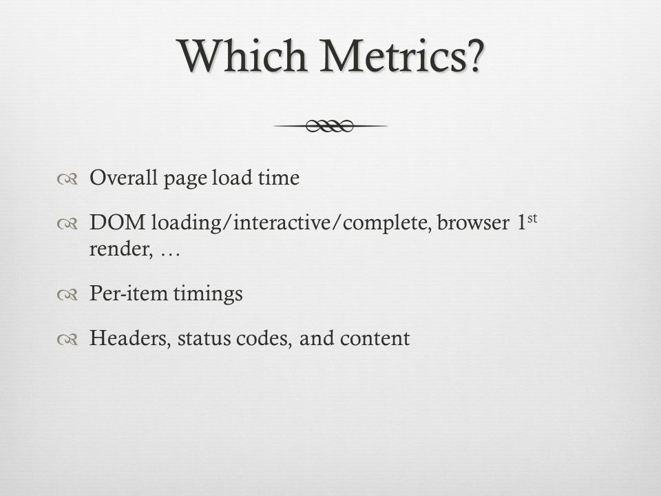 Which Metrics Overall page load time