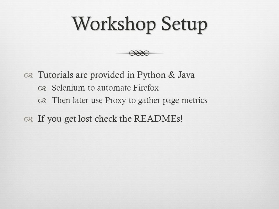 Workshop Setup Tutorials are provided in Python & Java