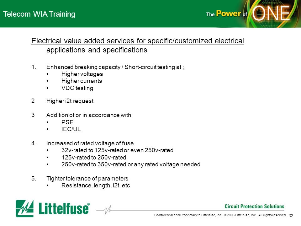 Telecom WIA Training Electrical value added services for specific/customized electrical applications and specifications.