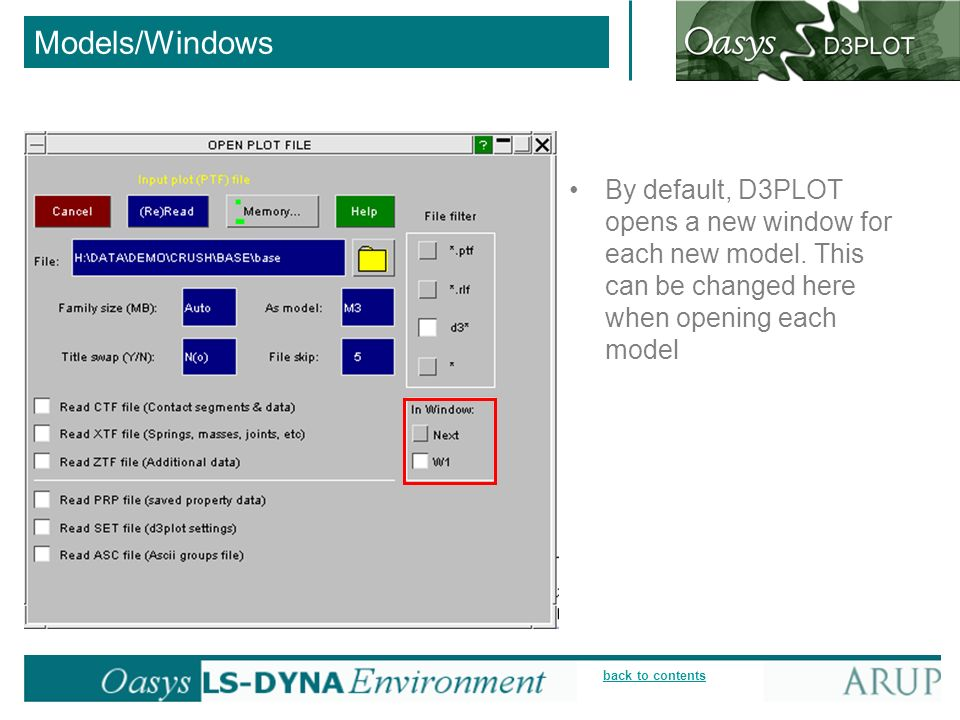 Models/Windows By default, D3PLOT opens a new window for each new model.