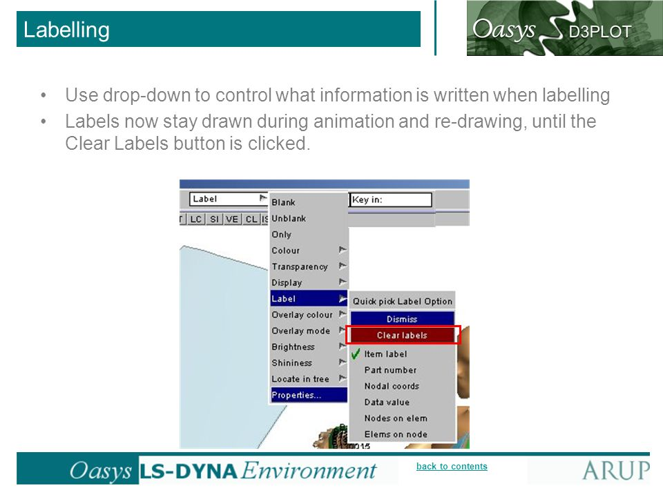 Labelling Use drop-down to control what information is written when labelling.