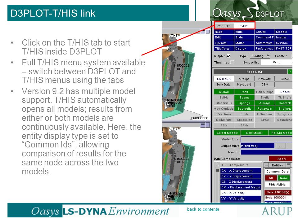 D3PLOT-T/HIS link Click on the T/HIS tab to start T/HIS inside D3PLOT