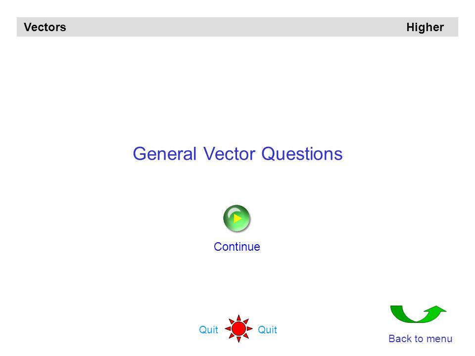 General Vector Questions