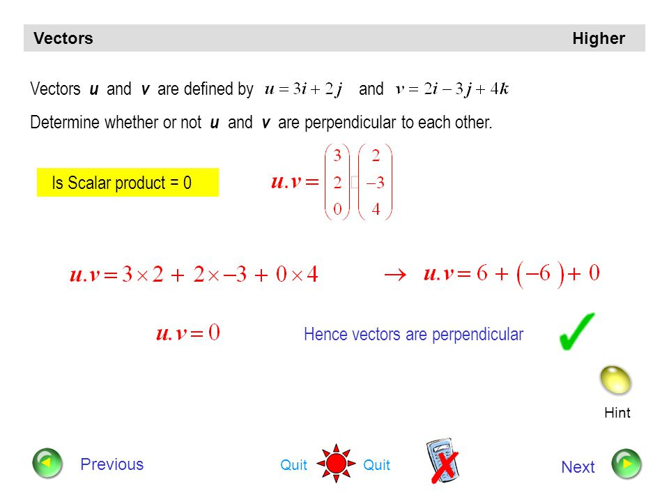 Hence vectors are perpendicular