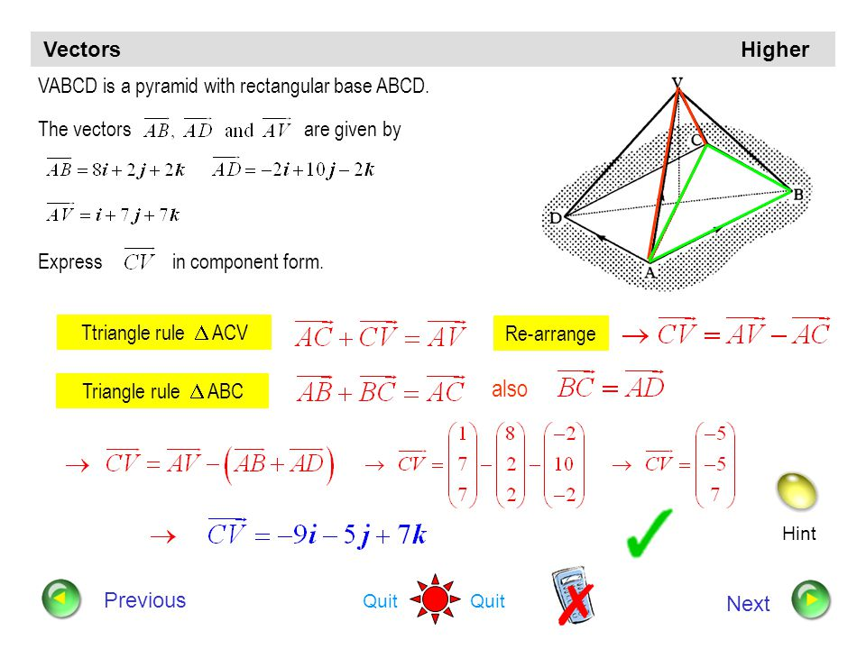also Vectors Higher VABCD is a pyramid with rectangular base ABCD.
