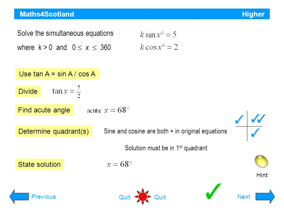 Solve the simultaneous equations where k > 0 and 0  x  360