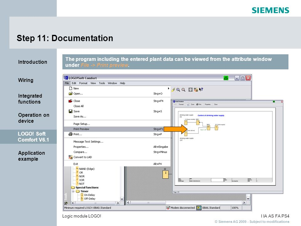 Step 11: Documentation The program including the entered plant data can be viewed from the attribute window under File -> Print preview.