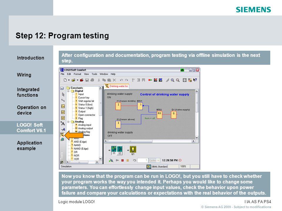 Step 12: Program testing After configuration and documentation, program testing via offline simulation is the next step.