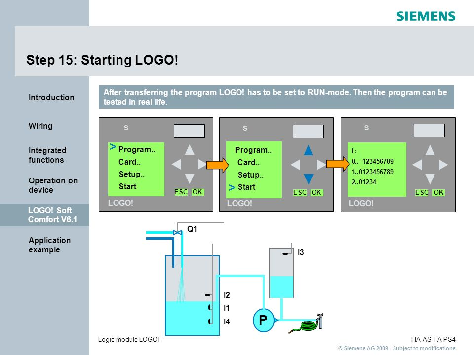 Step 15: Starting LOGO! P > > s s s
