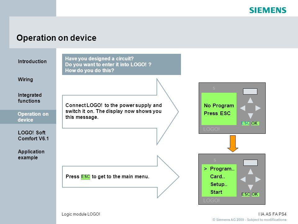 Operation on device s No Program Press ESC LOGO! s