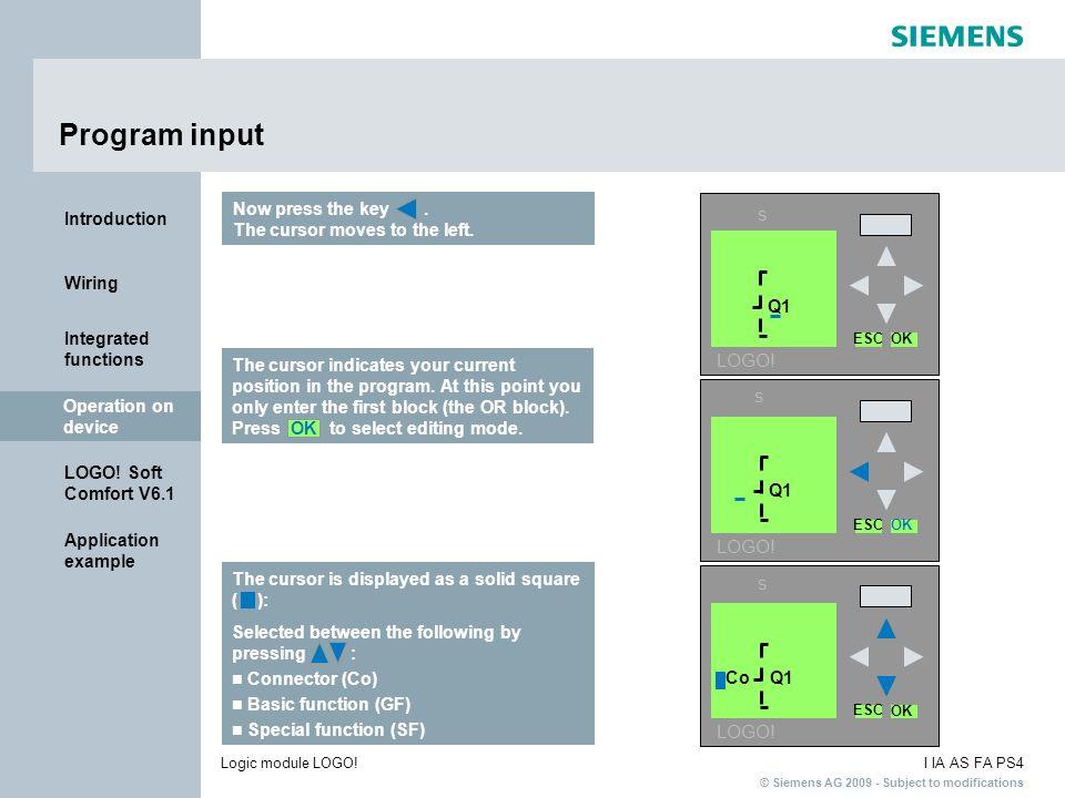 Program input s LOGO! s LOGO! s LOGO! Now press the key .