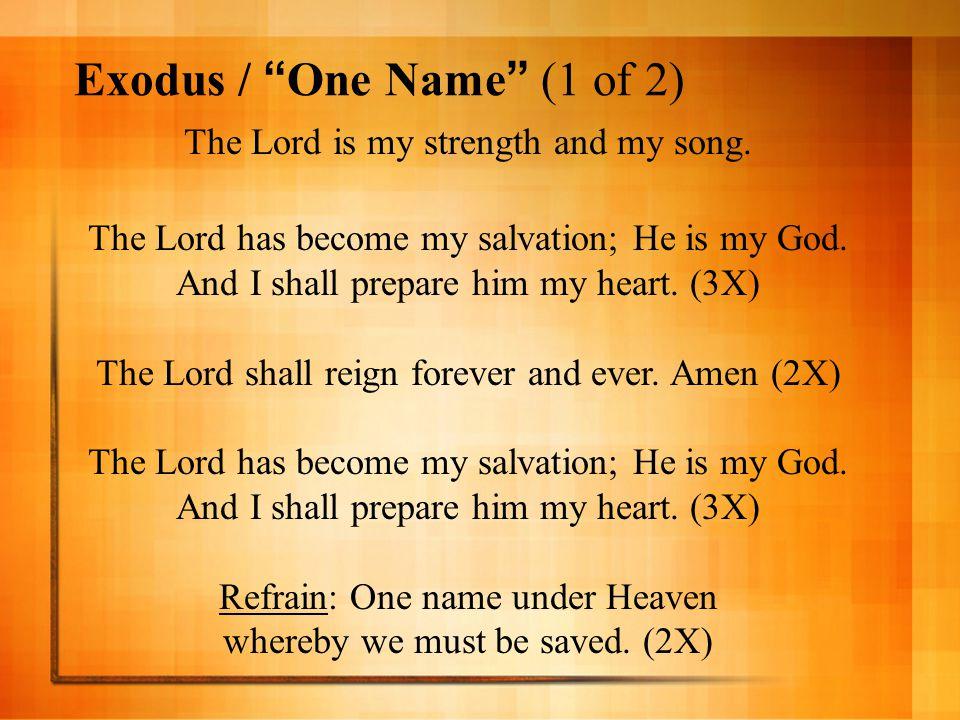 Exodus / One Name (1 of 2)