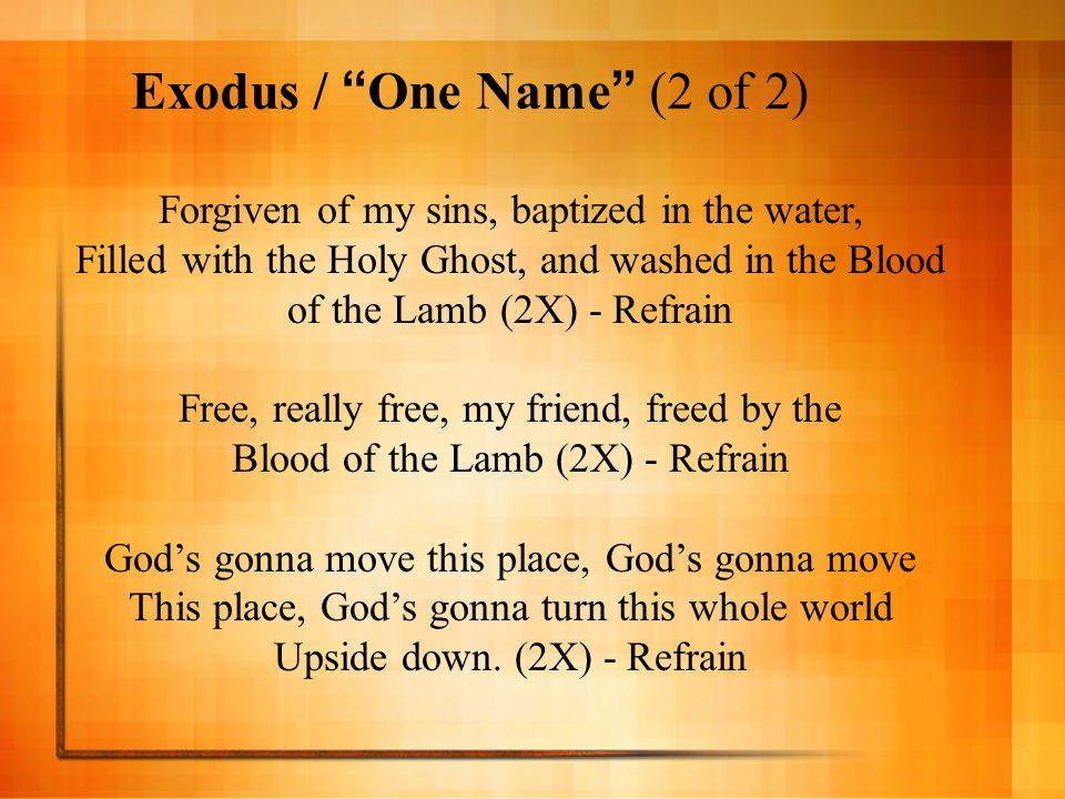 Exodus / One Name (2 of 2)