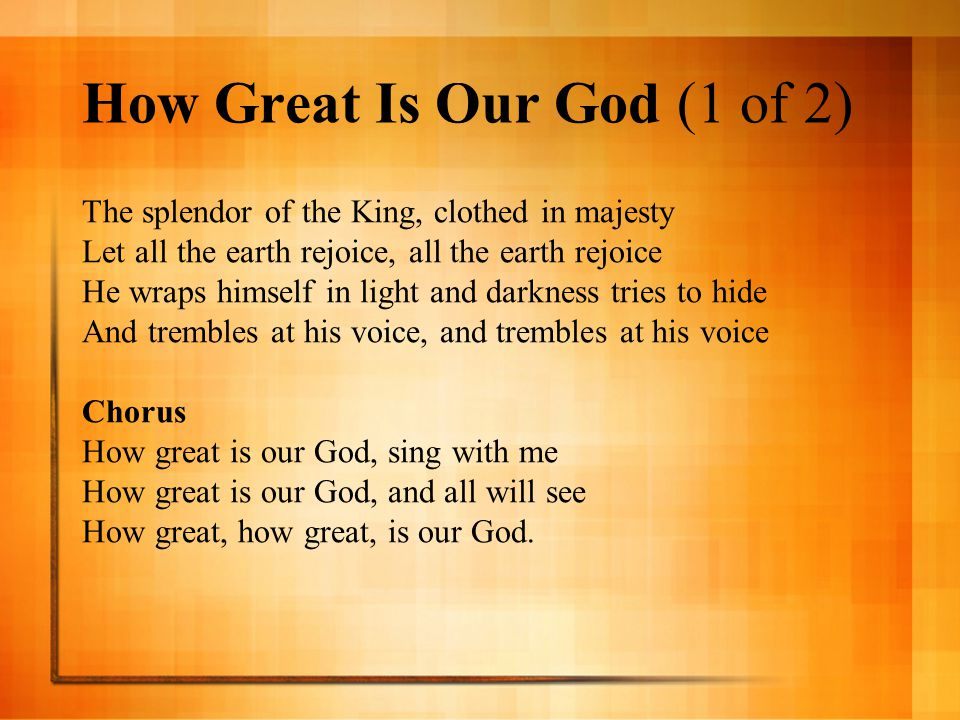 How Great Is Our God (1 of 2)